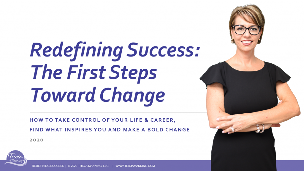 Redefining Success through first steps of change